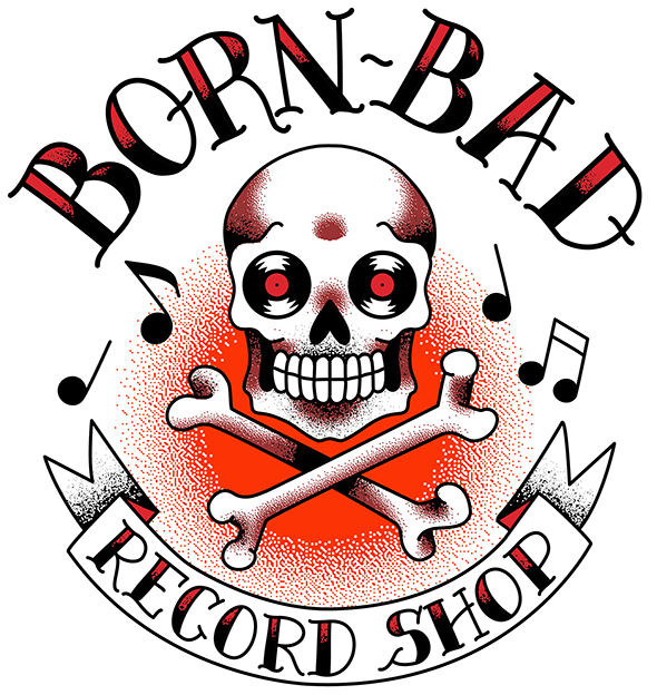 Born Bad Record Store Logo
